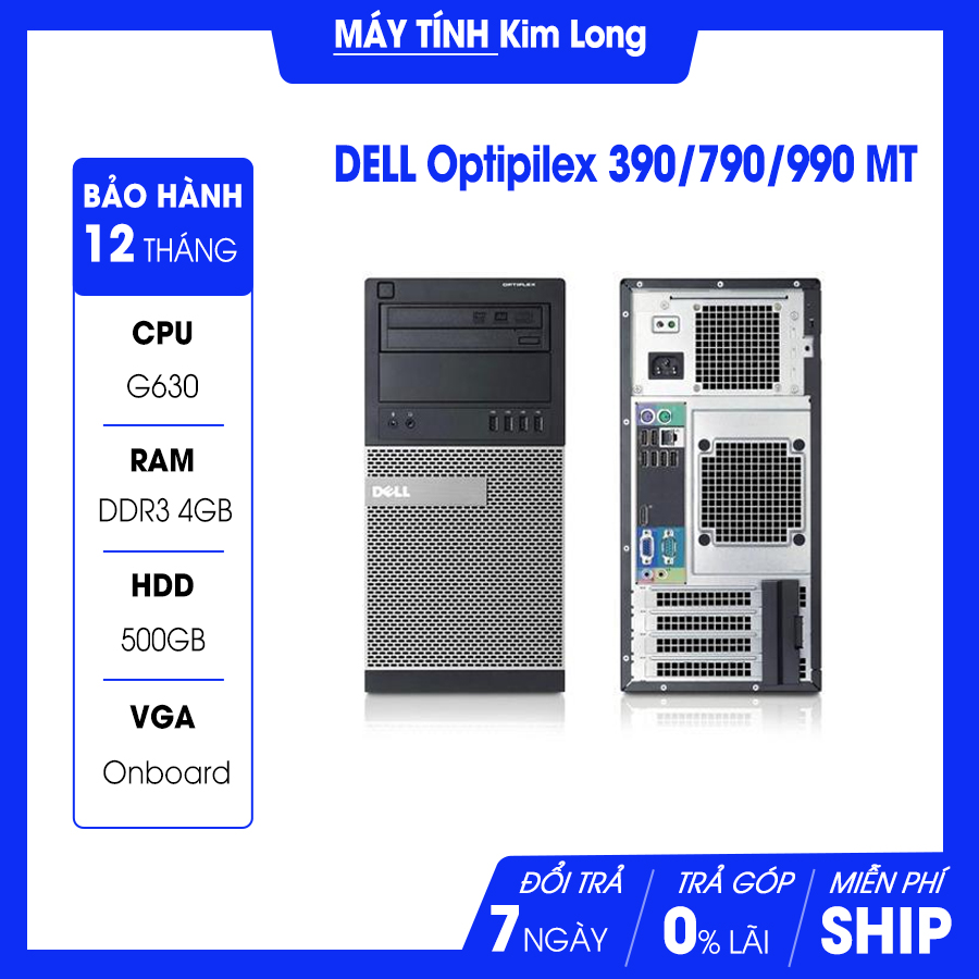 Máy bộ Dell OptiPlex MT 390/790/990  Intel G630-2.7Ghz/4GB/500GB